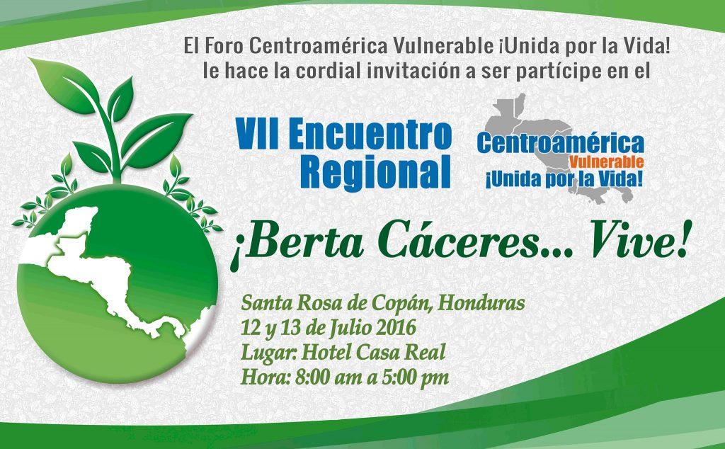 VII Encuentro Regional del Foro Centroamérica Vulnerable ¡Unida por la Vida!